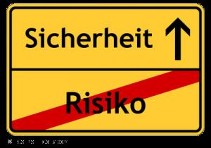 Schild: Risiko zu Sicherheit.